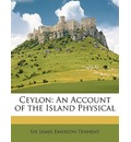 Ceylon - James Emerson Tennent