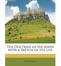 The Doctrine of Nichiren with a Sketch of His Life - Anonymous