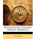 Seventeenth Century French Readings - Anonymous
