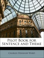 Pilot Book for Sentence and Theme