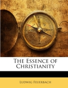 Feuerbach, Ludwig: The Essence of Christianity