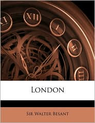 London - Walter Besant