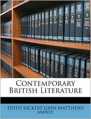 Contemporary British Literature - EDITH RICKERT JOHN MATTHEWS MANLY