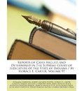 Reports of Cases Argued and Determined in the Supreme Court of Judicature of the State of Indiana / by Horace E. Carter, Volume 97 - Benjamin Harrison