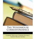 The Woodhouse Correspondence - George William Erskine Russell