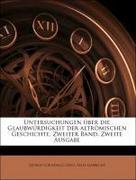 Lewis, George Cornewall;Liebrecht, Felix: Untersuchungen über die Glaubwürdigkeit der altrömischen Geschichte, Zweiter Band. Zweite Ausgabe