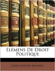 El mens De Droit Politique - Louis-Antoine Macarel
