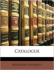 Catalogue - Created by Princeton Princeton University