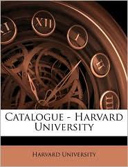 Catalogue - Harvard University - Created by Harvard Harvard University
