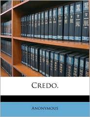 Credo. - Anonymous