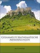 SCHWARZ, HA: Gesammelte Mathematische Abhandlungen