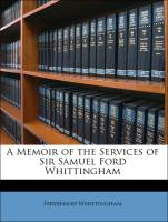 A Memoir of the Services of Sir Samuel Ford Whittingham