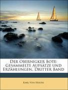 Von Holtei, Karl: Der Obernigker Bote: Gesammelte Aufsätze und Erzählungen, Dritter Band