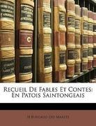 Marets, H. Burgaud Des: Recueil De Fables Et Contes: En Patois Saintongeais