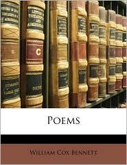 Poems - William Cox Bennett