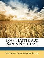 Lose Blatter Aus Kants Nachlass (German Edition)