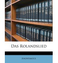 Das Rolandslied - Anonymous