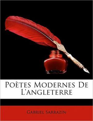 Po tes Modernes De L'angleterre - Gabriel Sarrazin