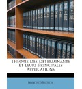 Theorie Des Determinants Et Leurs Principales Applications - Francesco Brioschi