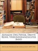 Deutsche Physikalische Gesellschaft (1899-1945): Annalen Der Physik, Dritte Reihe, Vierundswanzsigster Band