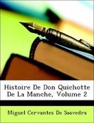 De Saavedra, Miguel Cervantes: Histoire De Don Quichotte De La Manche, Volume 2