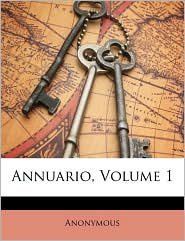 Annuario, Volume 1 - Anonymous