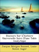 Bossuet, Jacques Bénigne;Auger, Louis-Simon: Discours Sur L´histoire Universelle Suivi D´une Table Analytique