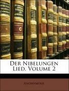 Anonymous: Der Nibelungen Lied, Volume 2