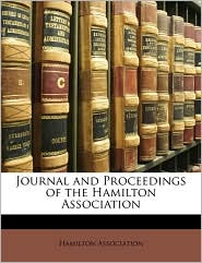 Journal and Proceedings of the Hamilton Association - Created by Hamilton Hamilton Association