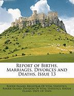 Report of Births, Marriages, Divorces and Deaths, Issue 13
