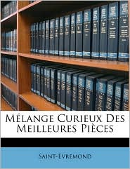 M lange Curieux Des Meilleures Pi ces - Saint-Evremond