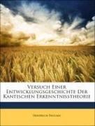 Paulsen, Friedrich: Versuch Einer Entwicklungsgeschichte Der Kantischen Erkenntnisstheorie