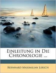 Einleitung in Die Chronologie. - Bernhard Maximilian Lersch