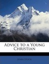 Advice to a Young Christian - John Stock