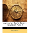 American Book Prices Current, Page 3 - Anonymous