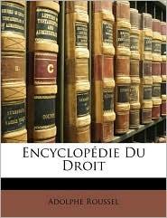 Encyclopdie Du Droit - Adolphe Roussel