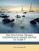 Weitbrecht, Carl: Das Deutsche Drama, Grundzuege Seiner Aesthe O. 2+268 P
