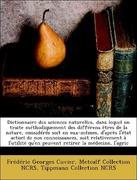 Ncrs, Metcalf Collection;Ncrs, Tippmann Collection;Cuvier, Frédéric Georges: Dictionnaire des sciences naturelles, dans lequel on traite méthodiquement des différens êtres de la nature, considérés soit en eux-mêmes, d´après l´état actuel de nos