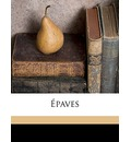 Epaves - 1839-1907 Sully Prudhomme
