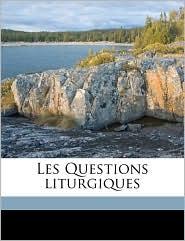 Les Questions liturgiques Volume 1912-1913 - Anonymous
