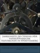 Staatliches Museum f©r Naturkunde in Stuttgart. Jahrbuch: Jahreshefte des Vereins f©r vaterl©Þndische Naturkunde in W©rttemberg