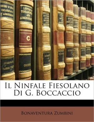 Il Ninfale Fiesolano Di G. Boccaccio - Bonaventura Zumbini