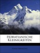 Kiessling, Adolf: Horatianische Kleinigkeiten