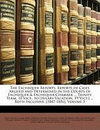The Exchequer Reports: Reports of Cases Argued and Determined in the Courts of Exchequer & Exchequer Chamber ... Trinity Term, 10 Vict., to [