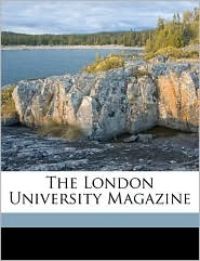 The London University Magazine - Anonymous
