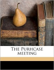 The Purhcase meeting - James Wood