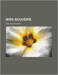 Miss Bouverie - Mrs. Molesworth