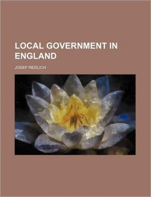 Local Government In England (Volume 2)
