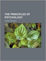 The Principles of Psychology (Volume 5) - Herbert Spencer