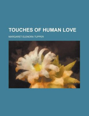 Touches Of Human Love
